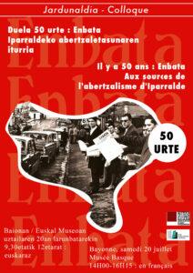 Il y a 50 ans Enbata, aux sources de l'abertzaleisme - Duela 50 urte Enbata abertzaletasunaren iturria @ Musée Basque Bayonne   Bayonne   Aquitaine   France