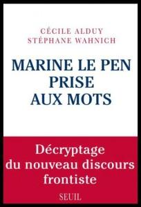 Marine Le pen prise aux mots.