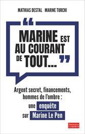 marine-est-au-courant-de-tout-une-enquete-sur-marine-le-pen-1