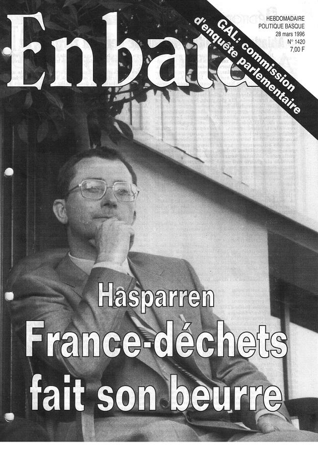 N° 1420 du 26 mars 1996, coup de projecteur sur le combat de Miren Amestoy et l'association Hazketa, contre la décharge de Hazparne.