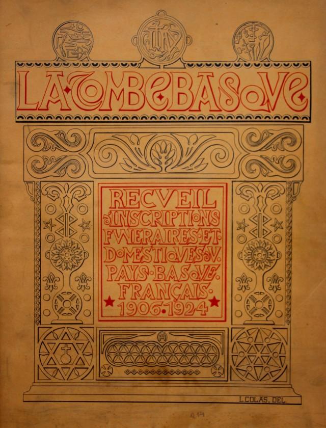 Le monumental recueil de dessins de tombes basque publié par Louis Colas en 1924.